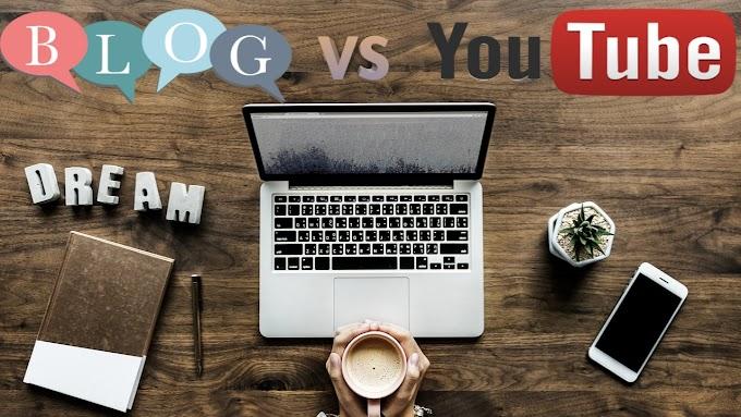 Youtube vs Blogging kaun Hai Best or Kisme hai Jada Paisa