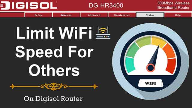 How To Limit WiFi Speed For Others On Digisol Router
