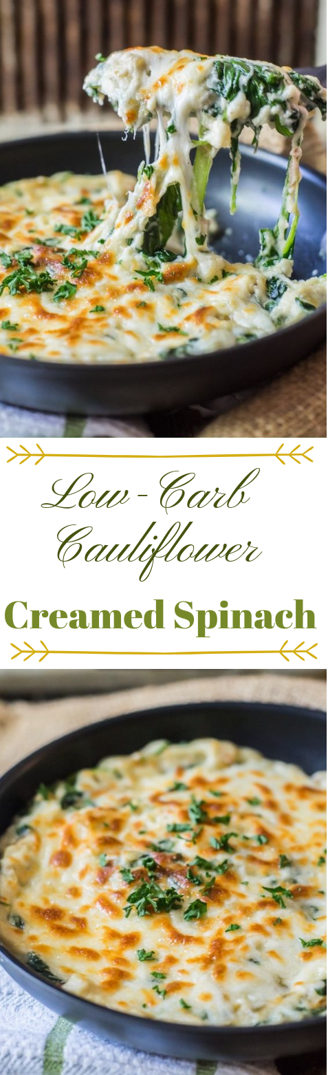 Low-Carb Cauliflower Creamed Spinach #cauliflower #vegetarian