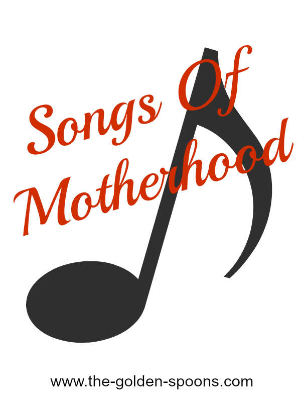 The Golden Spoons: Songs of Motherhood