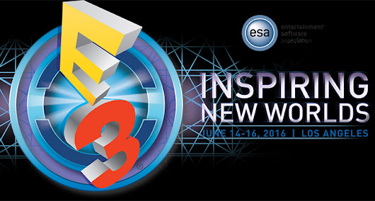 E3 2016 Games and Release Dates
