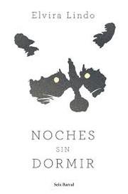 """""""Noches sin dormir"""" - Elvira Lindo"""