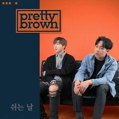 Pretty Brown - 쉬는 날 (Lonesome Day) Mp3