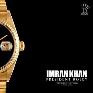 President Roley Lyrics - Imran Khan Song