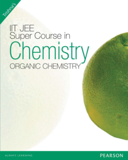 IIT JEE SUPER COURSE IN CHEMISTRY ORGANIC CHEMISTRY
