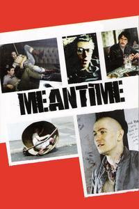 Watch Meantime Online Free in HD