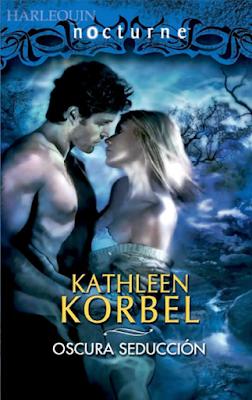 Kathleen Korbel - Oscura Seducción