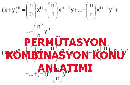 PERMÜTASYON KOMBİNASYON KONU ANLATIMI
