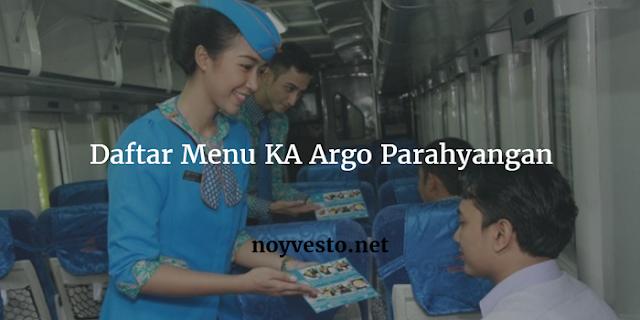 Daftar Harga Menu Makanan Kereta Api Argo Parahyangan