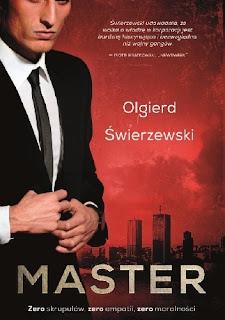 """(PRZEDPREMIEROWO) """"Master"""" Olgierd Świerzewski"""