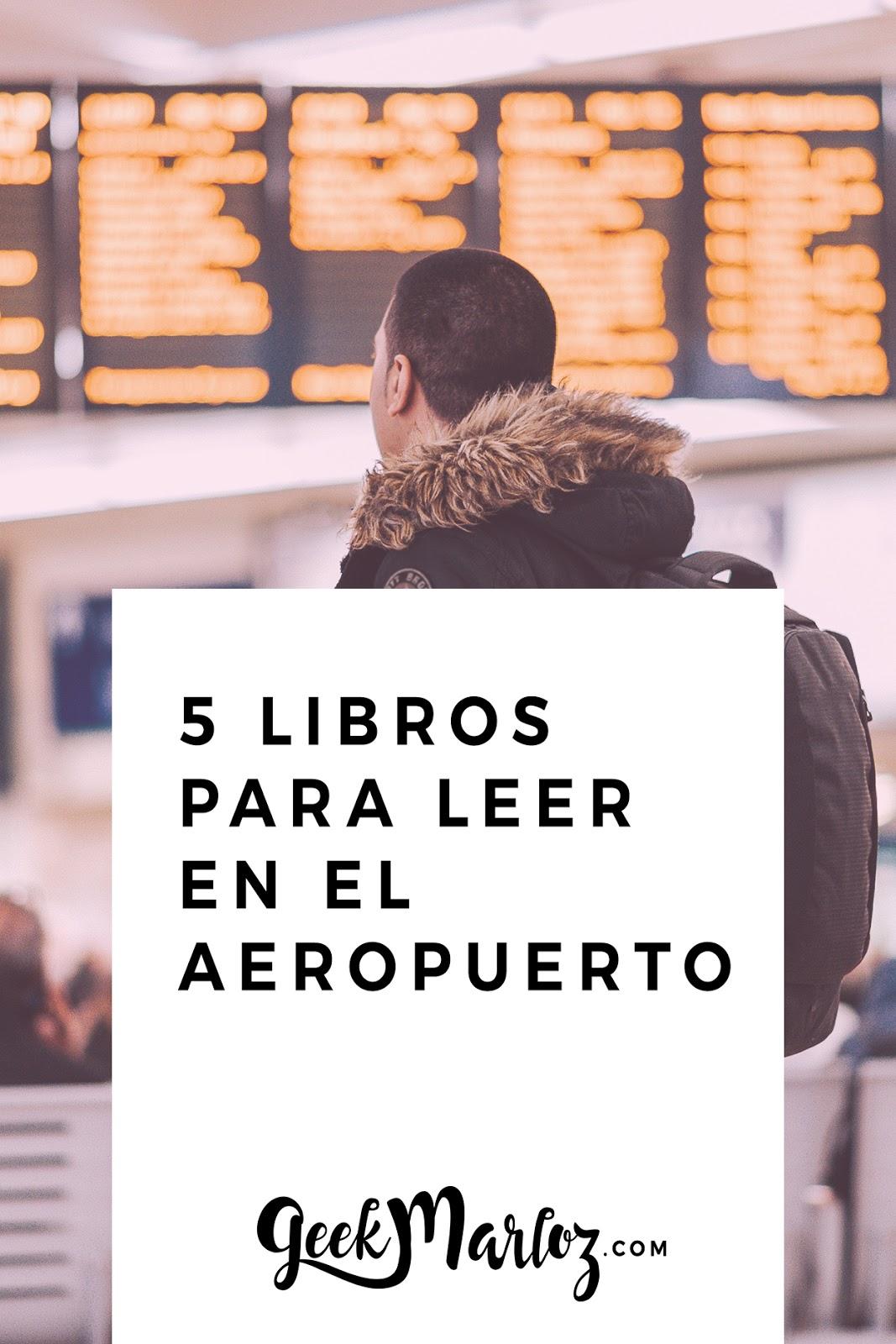 5 libros sobre viajes para leer en el aeropuerto