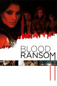 Blood Ransom (2014) 1080p WEB-DL [English]