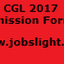 SSC CGL 2017 Admission Form, Check Exam Dates CGL Tier 1, 2, 3 Notifications