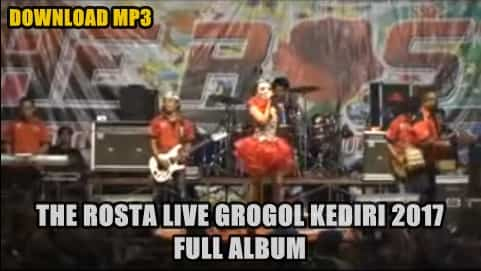 Download lagu-lagu The Rosta terbaru live Grogol 2017 full album