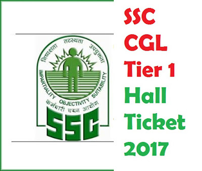 ssconline.nic.in - SSC CGL Admit Card 2017