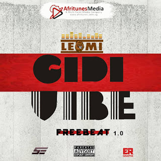 FREEBEAT AUDIO: LEOMI - GIDIVIBE(FREEBEAT) PROD BY LEOMIBEATMAKER - www.mp3made.com.ng