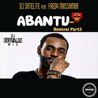 Imagem Dj Satelite Feat. Fredy Massamba - Abantu (Dorivaldo Mix Remix