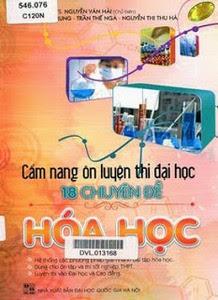 Cẩm Nang Ôn Luyện Thi Đại Học 18 Chuyên Đề Hóa Học - Nguyễn Văn Hải