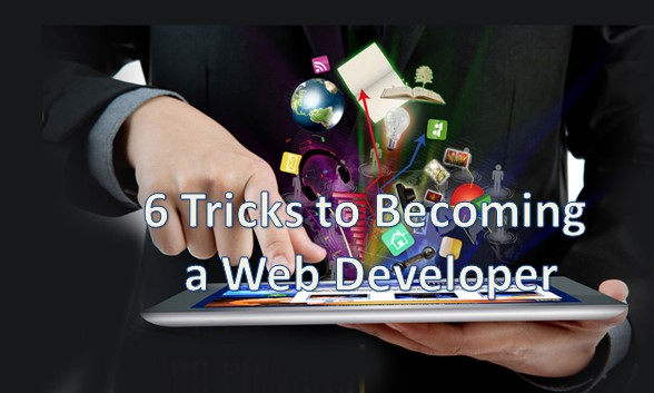 6 Tricks to Becoming a Web Developer