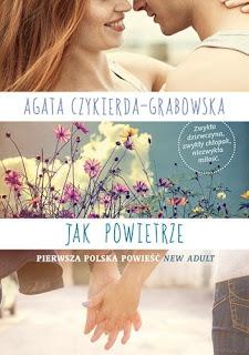 """30#  Ambasadorka """"JAK POWIETRZE"""" Agata Czykierda-Grabowska"""