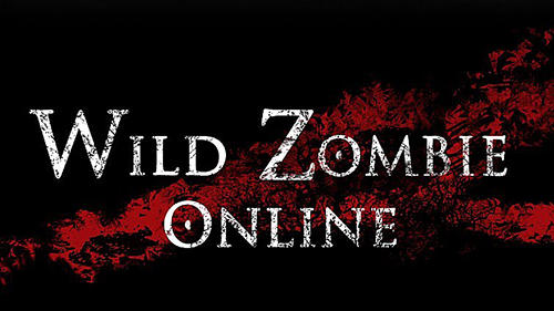 Wild Zombie Online android apk games