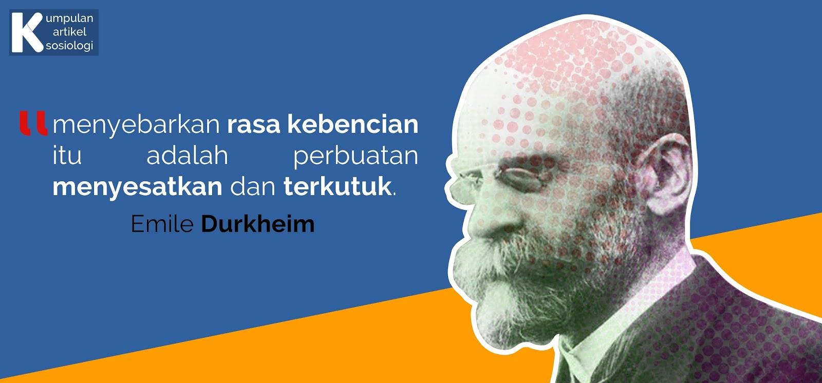Sekilas mengenal Emile Durkheim