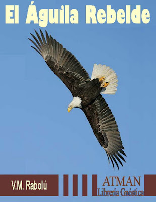 Portada del libro El Águila Rebelde del V.M. Rabolú