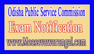 Odisha Public Service Commission Civil Services Personality Test-2015 Exam Notification