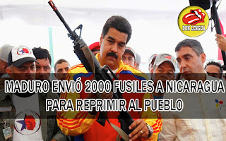 Maduro le envió 2000 fusiles a Nicaragua para reprimir a manifestantes