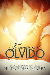 Te encontre en el olvido- Hilda Rojas Correa