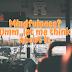 Mindfulness? Umm, let me think about it.