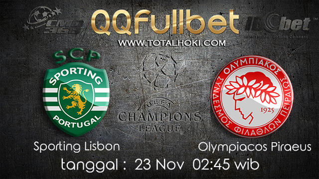 PREDIKSIBOLA - PREDIKSI TARUHAN BOLA SPORTING LISBON VS OLIMPIACOS PIRAEUS 23 NOVEMBER 2017 (UEFA CHAMPIONS LEAGUE)