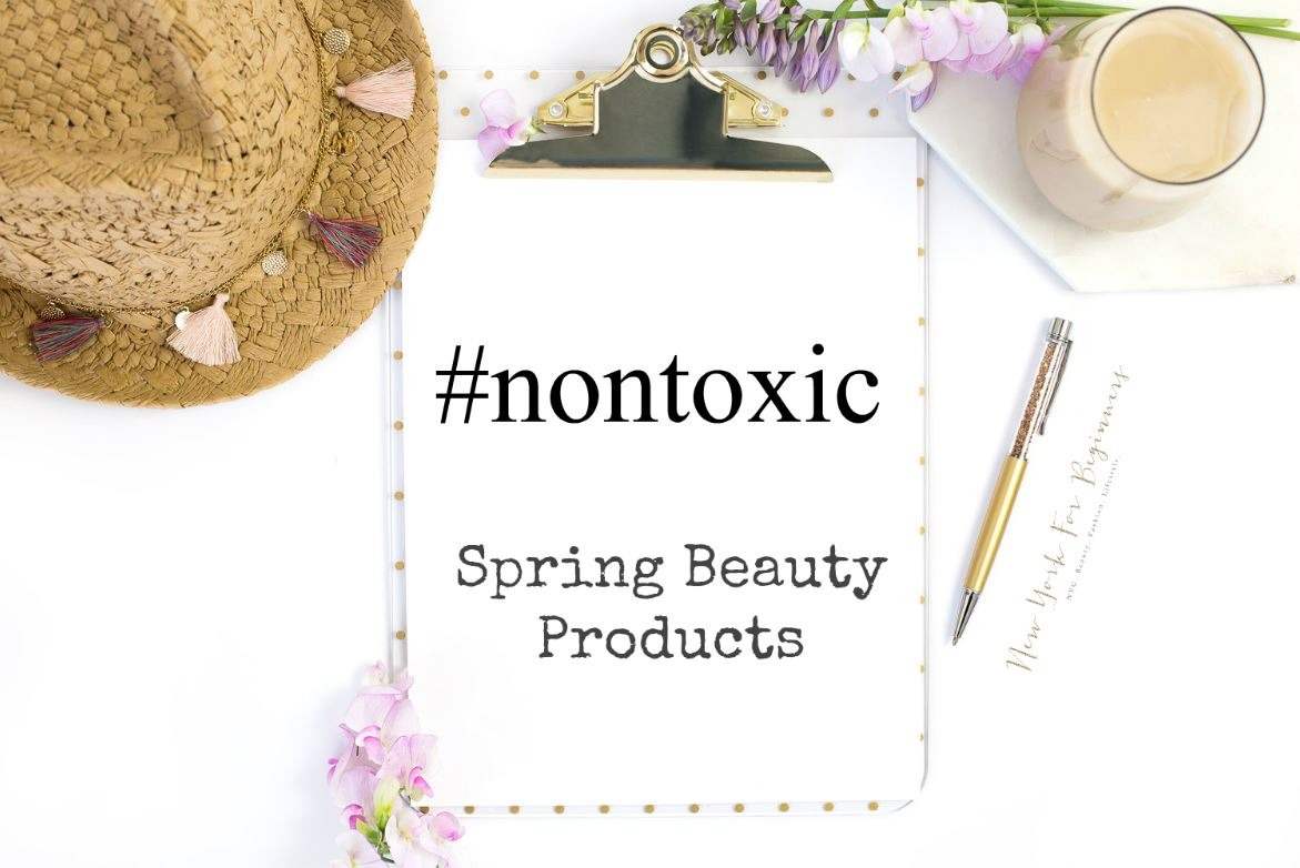 Nontoxic and natural spring beauty products