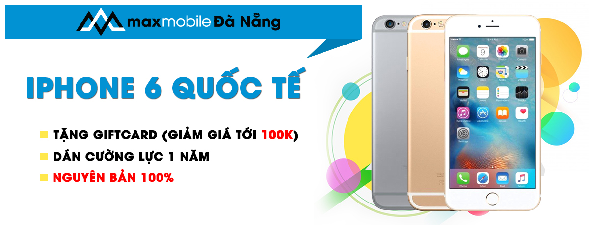 Iphone 6 quốc tế tại Đà Nẵng