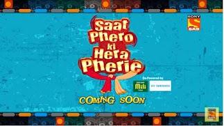 Saat Pheron Ki Hera Pheri sab tv upcoming serial show, story, timing, schedule, Saat Pheron Ki Hera Pheri Repeat timings, TRP rating this week, actress, actors name with photos