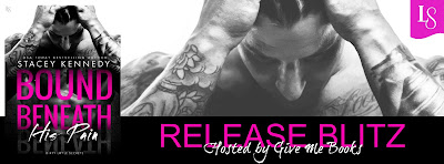 Release Blitz for Bound Beneath His Pain by Stacey Kennedy!!