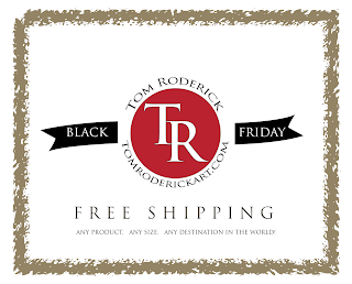 Free Shipping Promo for TomRoderickArt.com
