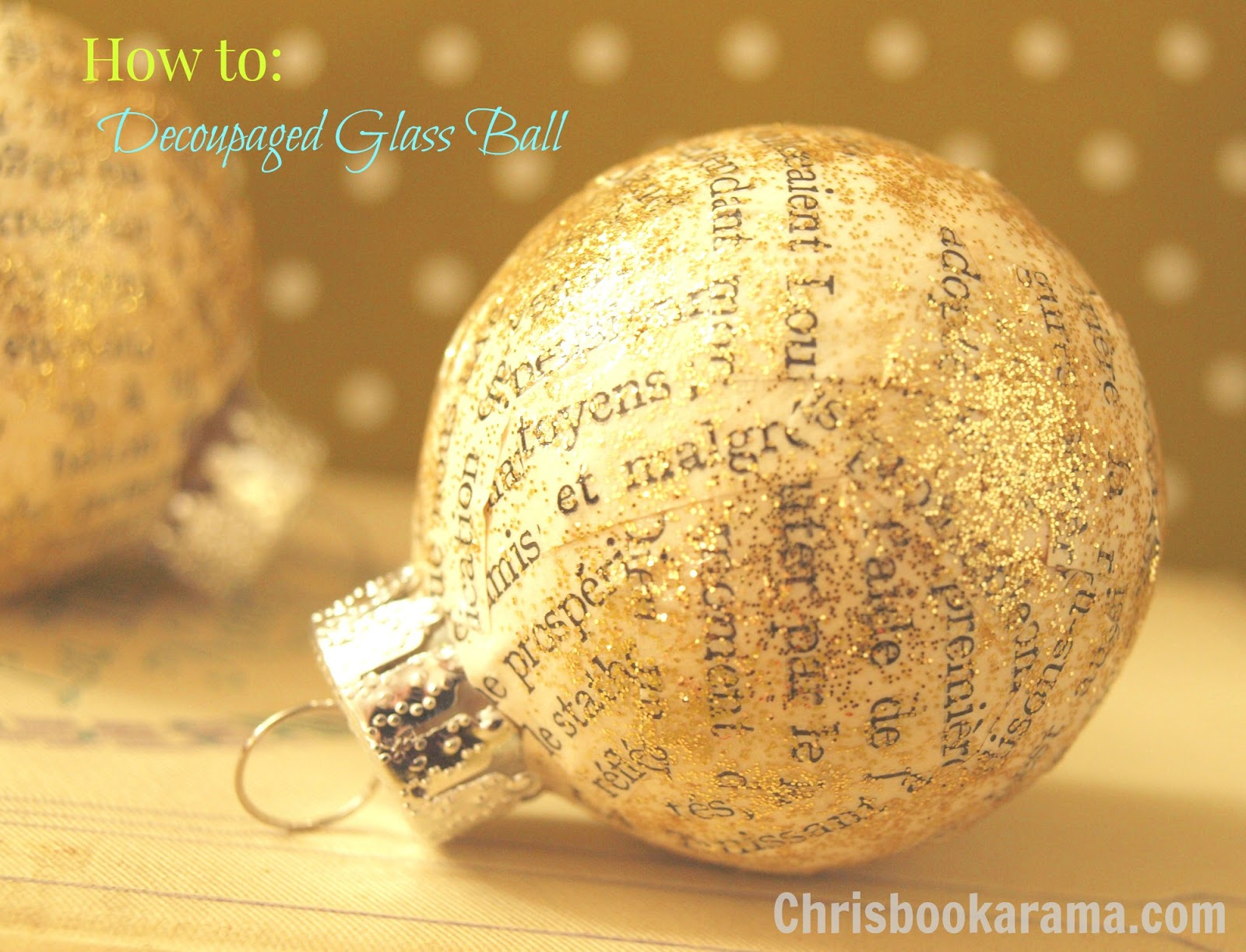 Decoupaged Glass Ball by Chrisbookarama.com