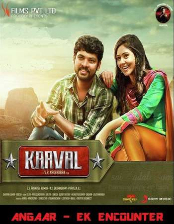 Kaaval 2015 Hindi Dual Audio 550MB UNCUT HDRip 720p ESubs HEVC Free Download Watch Online downloadhub.in