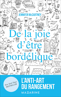 De la joie d'être bordélique - Jennifer McCartney