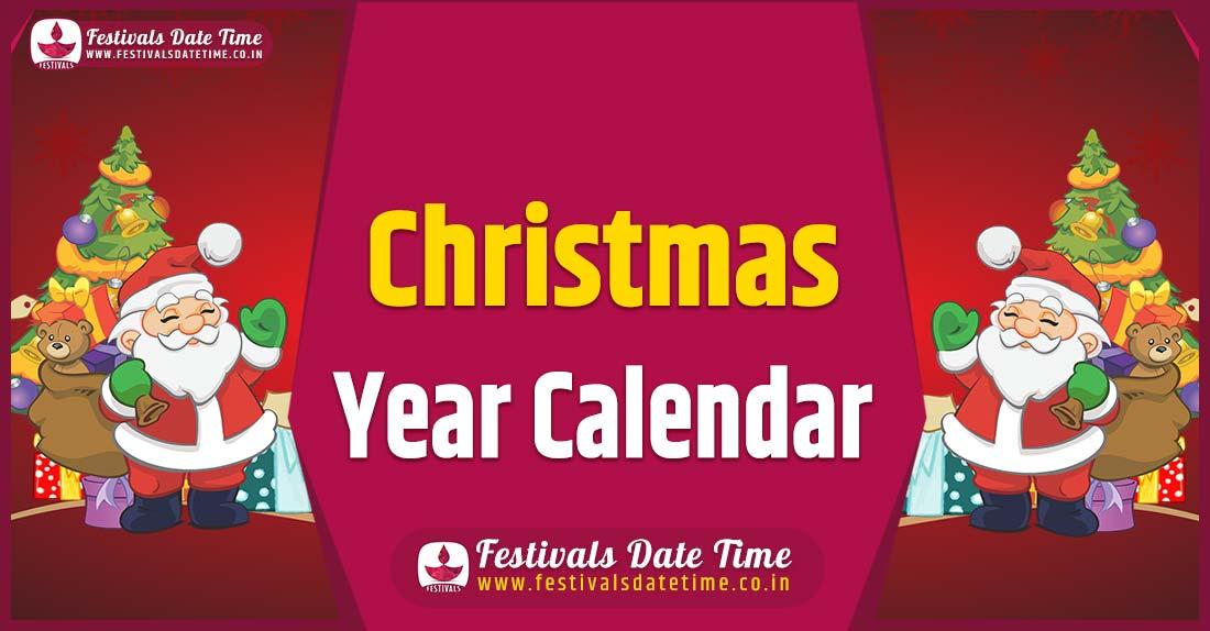 Christmas Year Calendar, Christmas Festival Schedule