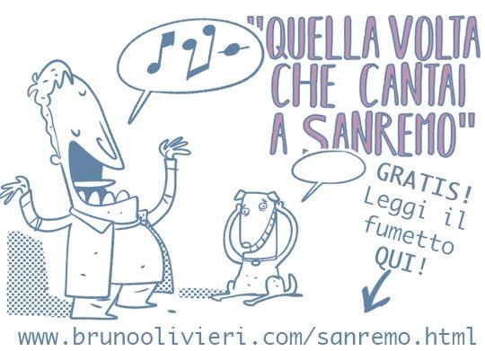 Quella Volta che Cantai a Sanremo - © Bruno Olivieri 2020