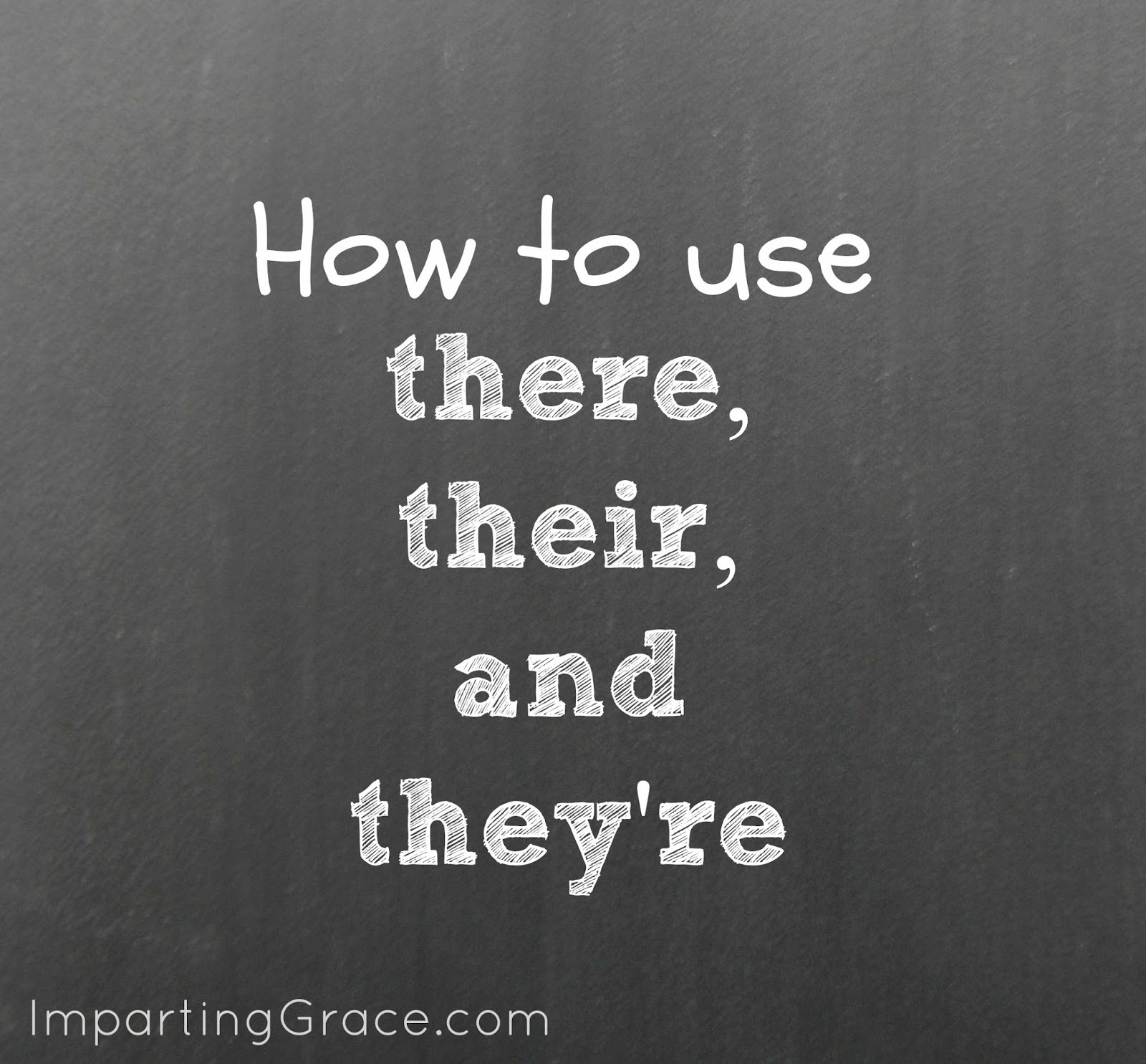 Imparting Grace English Teacher How To Use There Their