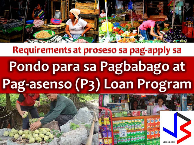 """""""Pondo sa Pagbabago at Pag-asenso"""" or P3 Program is already rolling out to provide an affordable loan to small and medium enterprises requiring borrowers to submit fewer documentary requirements for easier access to financing. This is a directive from President Rodrigo Duterte to replace the """"5-6"""" money lending system and eventually kill the """"loan sharks"""" or lending agencies under a 5-6 scheme."""