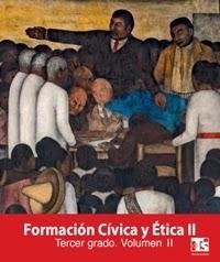 Libro de texto Telesecundaria Formación Cívica y Ética Volumen 2 Tercer grado 2019-2020
