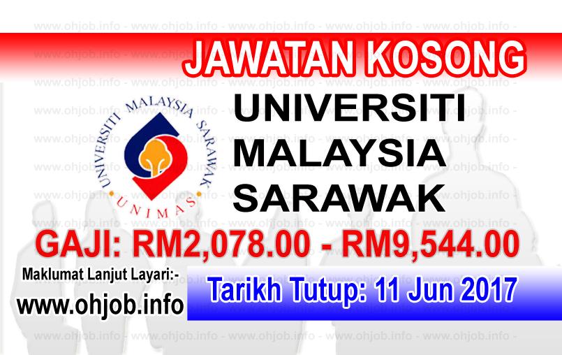 Jawatan Kerja Kosong UNIMAS - Universiti Malaysia Sarawak logo www.ohjob.info jun 2017