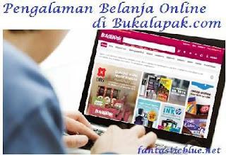 Pengalaman Belanja Online di Bukalapak.com