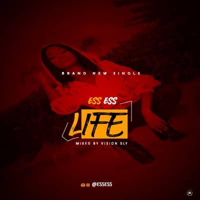 DOWNLOAD MP3: Ess Ess - Life