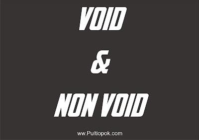 Apa sih fungsi VOID dan Non Void