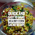Quick and Easy to make Healthy Corn Salad Recipe!